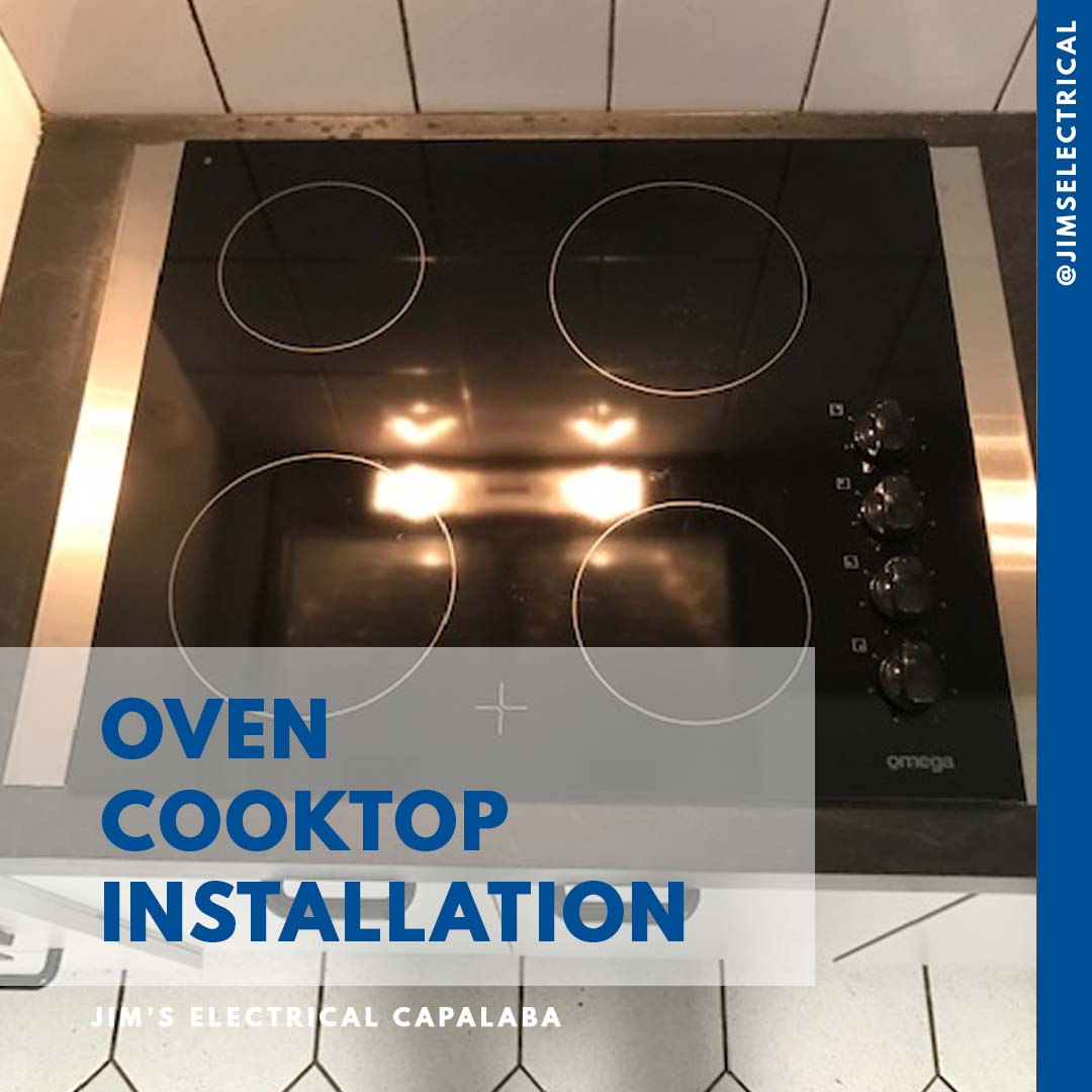Oven and Cooktop Installation - Jim's Electrical qualified Electrician's